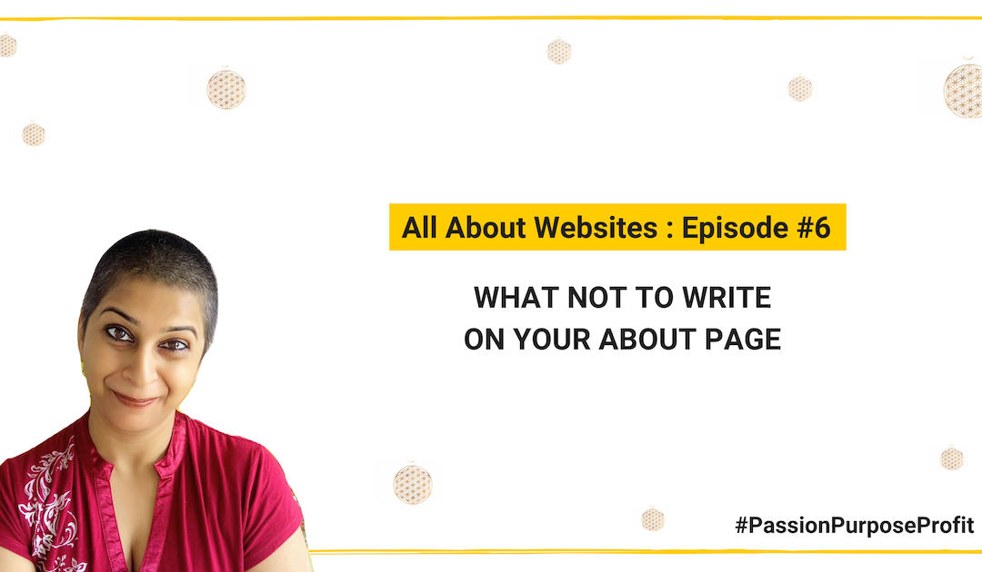 What NOT to write on your About Page