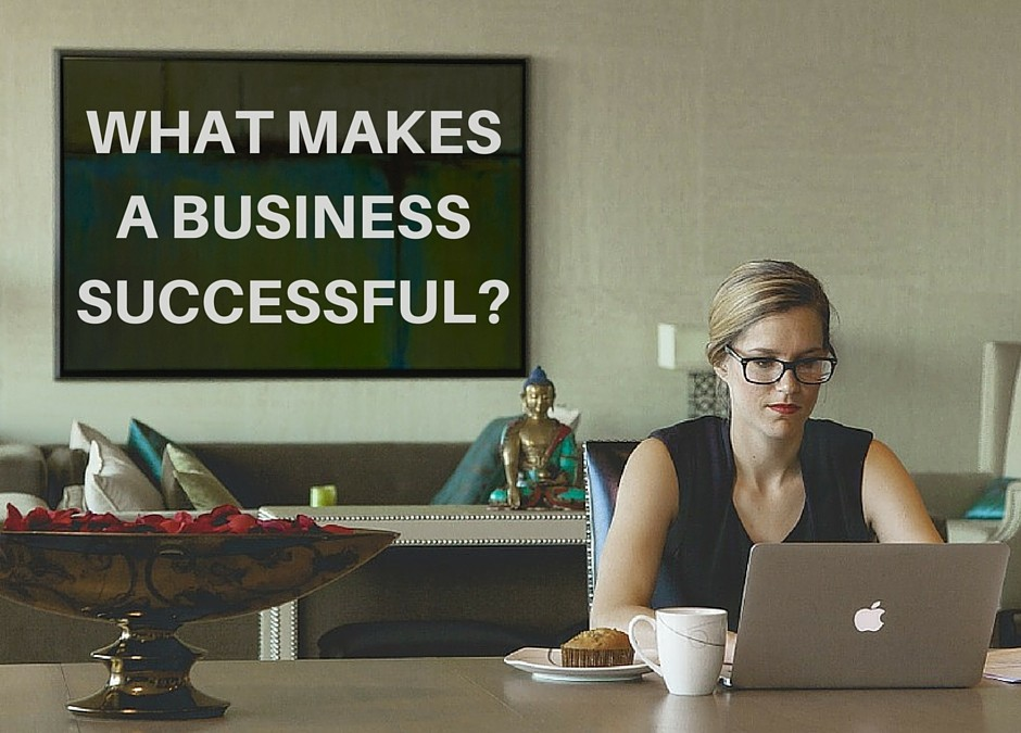 What it Takes to Make a Business Succeed